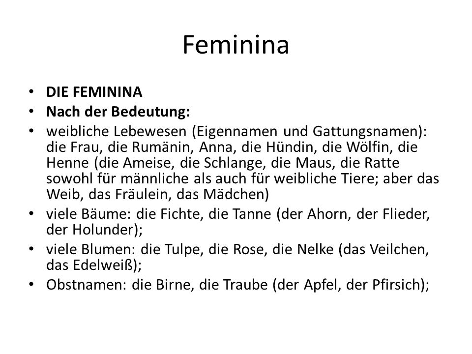 Feminina DIE FEMININA Nach der Bedeutung: