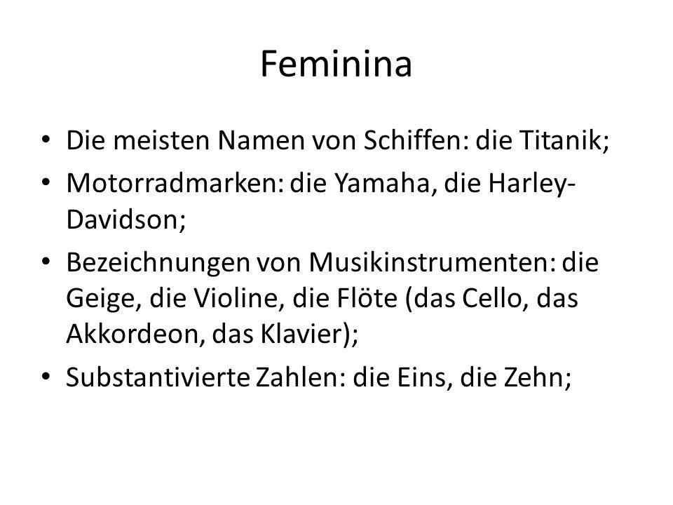 Feminina Die meisten Namen von Schiffen: die Titanik;