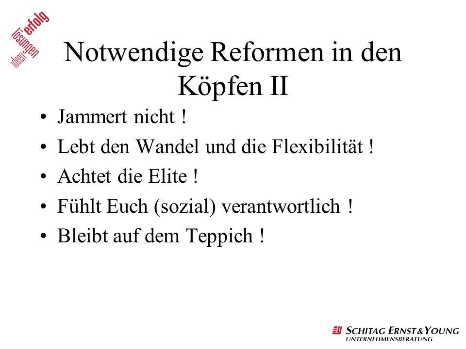 Notwendige Reformen in den Köpfen II