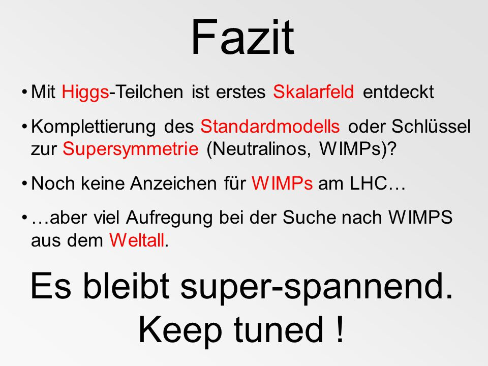 Es bleibt super-spannend. Keep tuned !