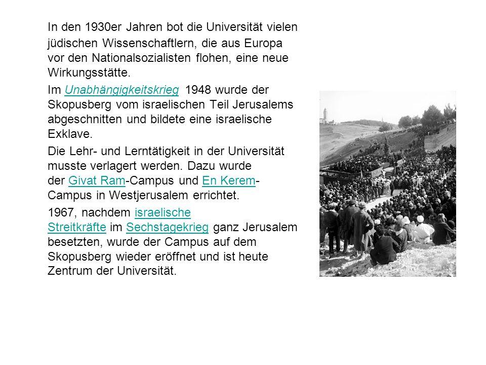In den 1930er Jahren bot die Universität vielen jüdischen Wissenschaftlern, die aus Europa vor den Nationalsozialisten flohen, eine neue Wirkungsstätte.