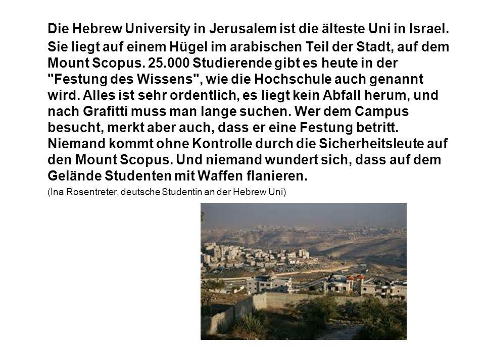 Die Hebrew University in Jerusalem ist die älteste Uni in Israel