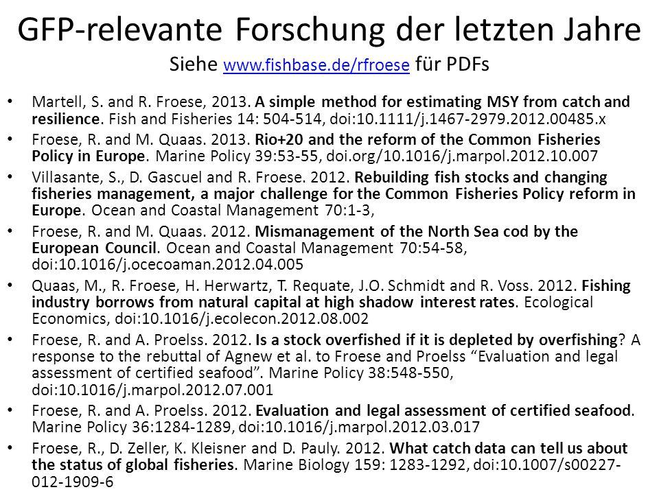 GFP-relevante Forschung der letzten Jahre Siehe www. fishbase