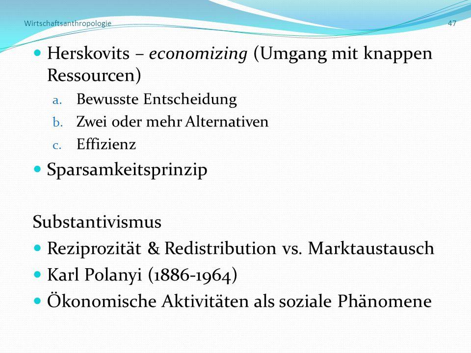 Wirtschaftsanthropologie 47
