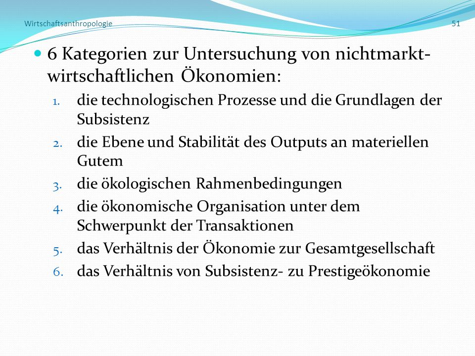 Wirtschaftsanthropologie 51