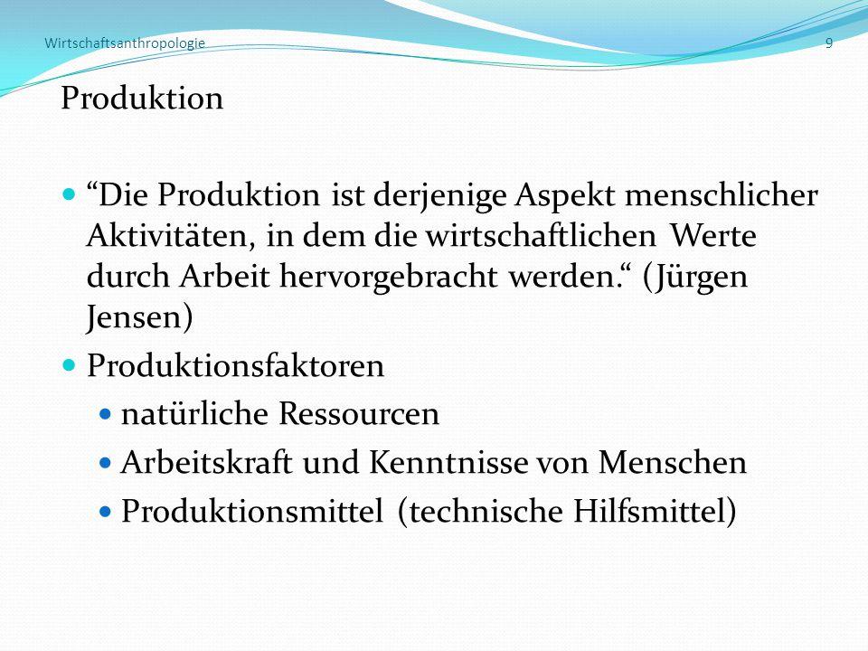 Wirtschaftsanthropologie 9