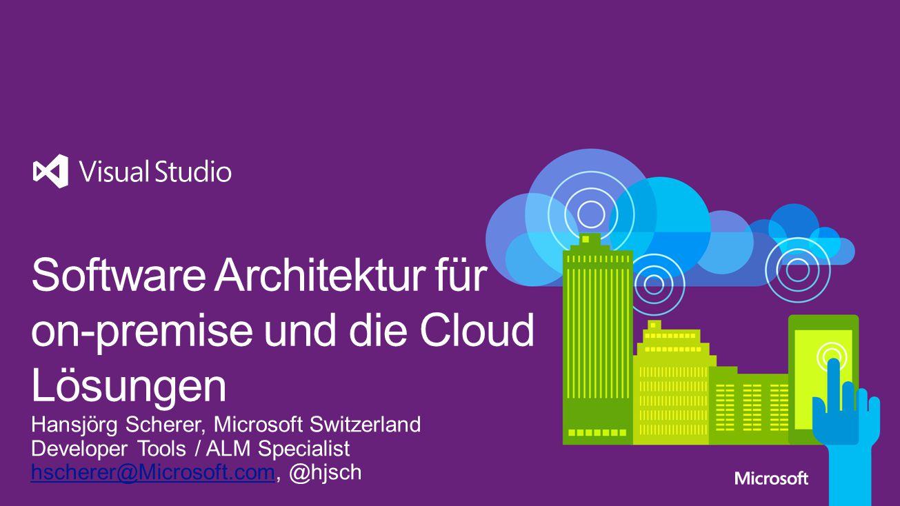 Software Architektur für on-premise und die Cloud Lösungen