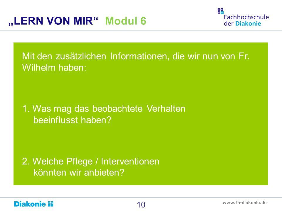 """""""LERN VON MIR Modul 6 Mit den zusätzlichen Informationen, die wir nun von Fr. Wilhelm haben:"""
