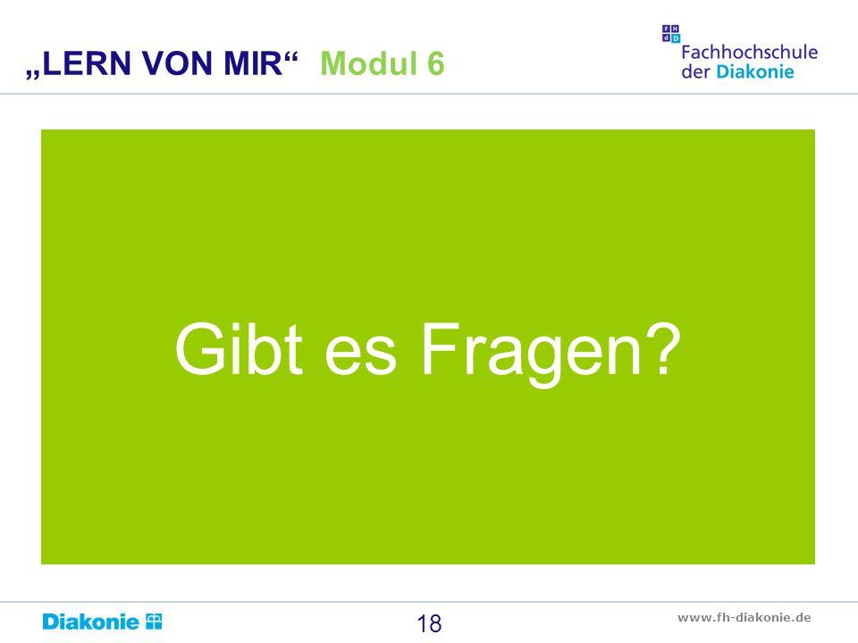 """""""LERN VON MIR Modul 6 Gibt es Fragen"""