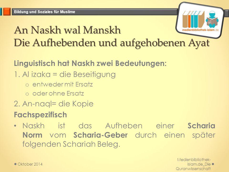 An Naskh wal Manskh Die Aufhebenden und aufgehobenen Ayat