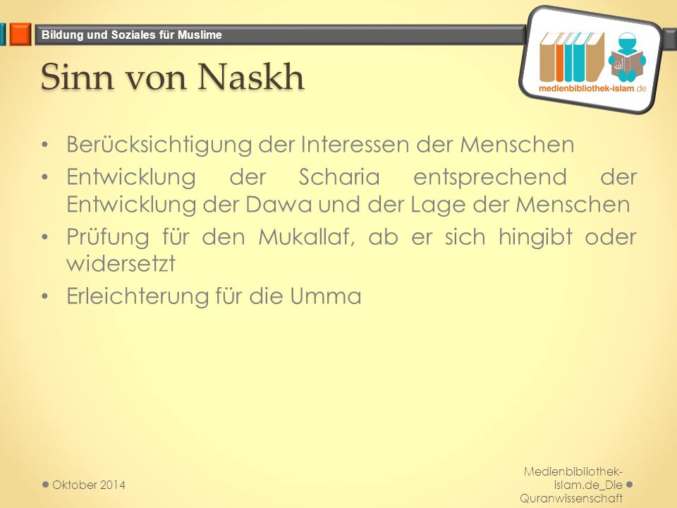Sinn von Naskh Berücksichtigung der Interessen der Menschen