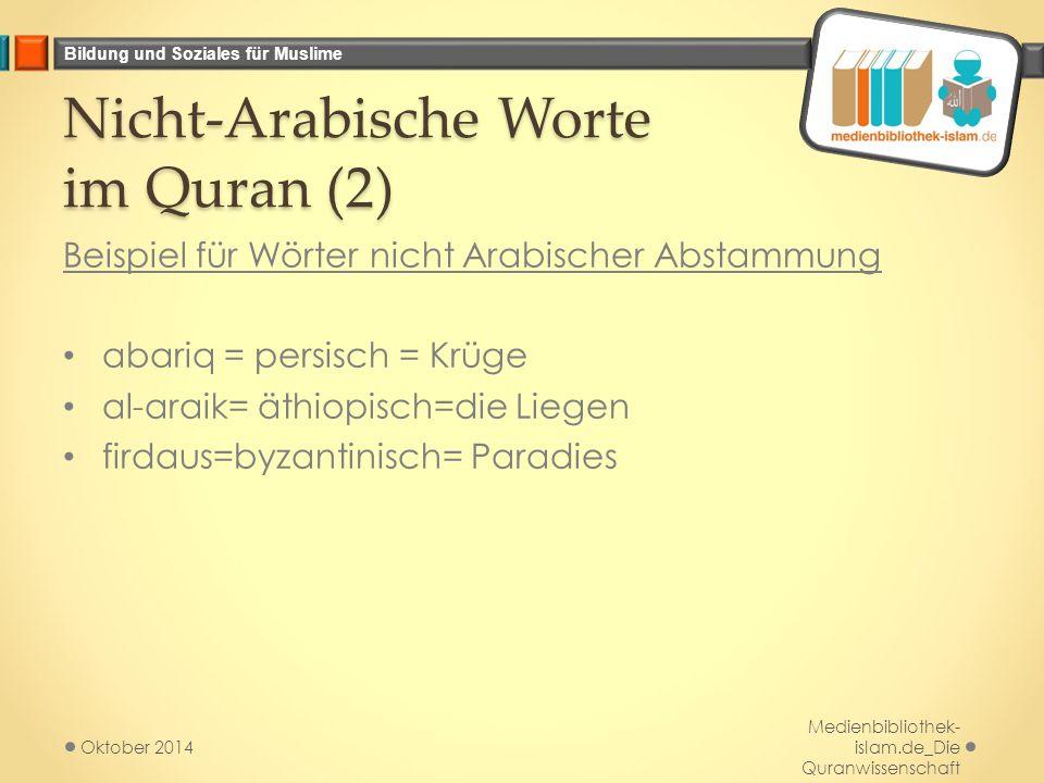 Nicht-Arabische Worte im Quran (2)