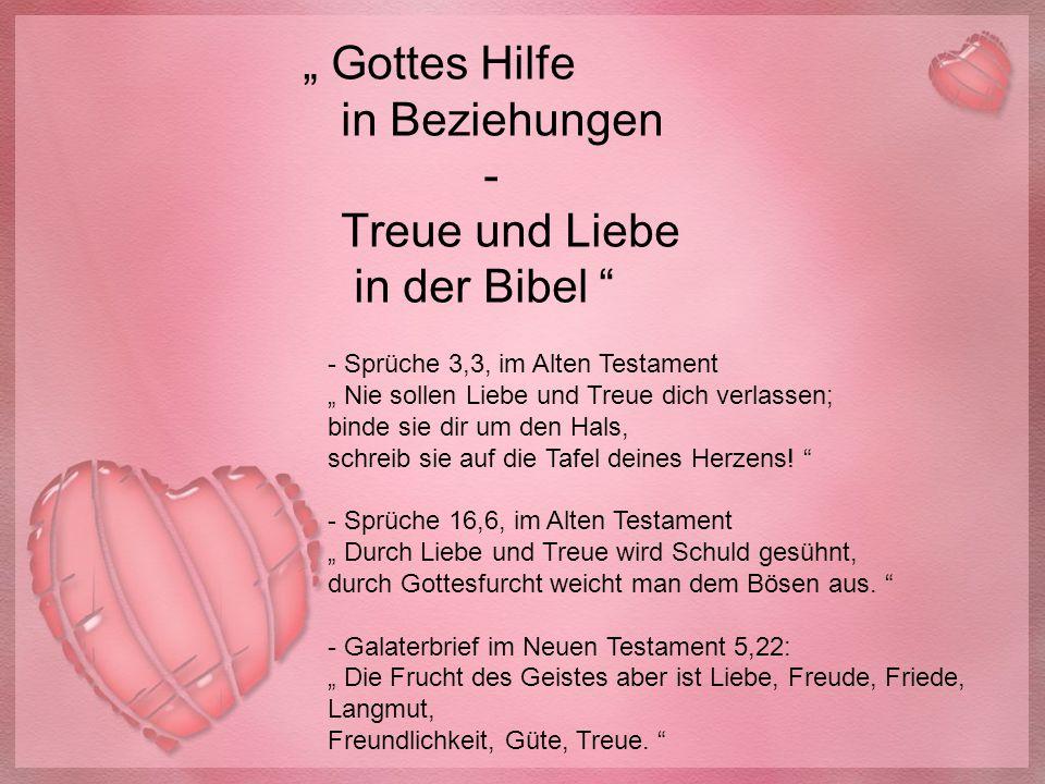 """"""" Gottes Hilfe in Beziehungen - Treue und Liebe in der Bibel"""