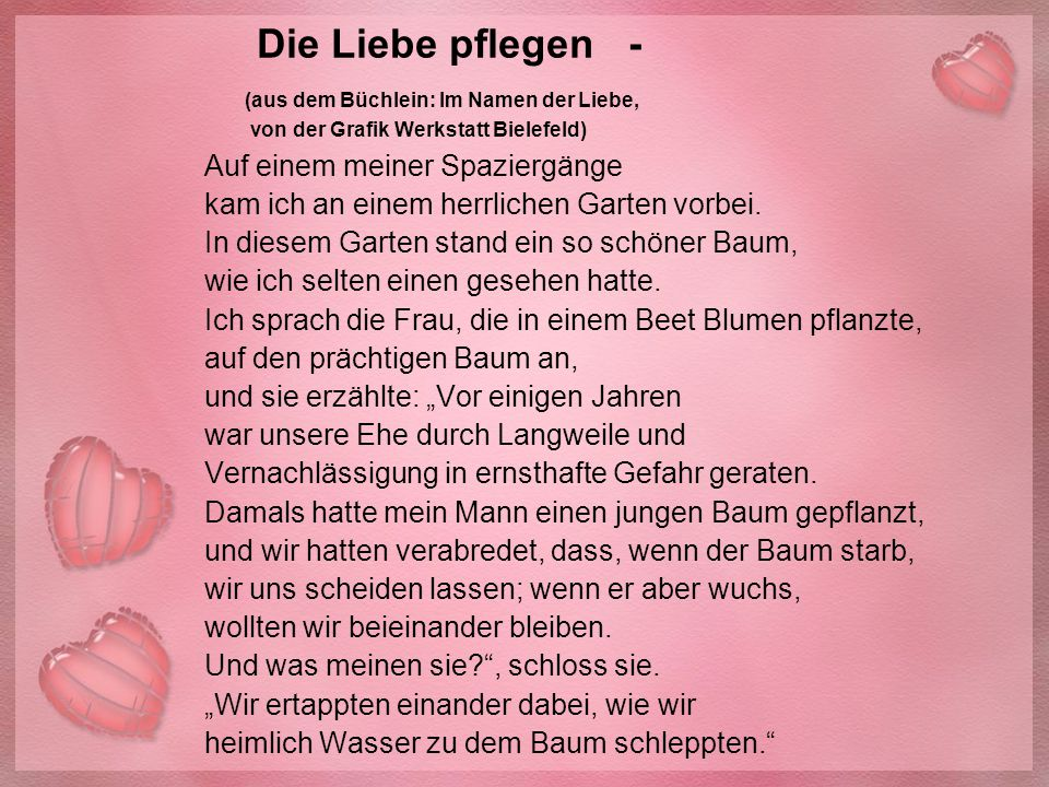 Die Liebe pflegen - (aus dem Büchlein: Im Namen der Liebe, von der Grafik Werkstatt Bielefeld)
