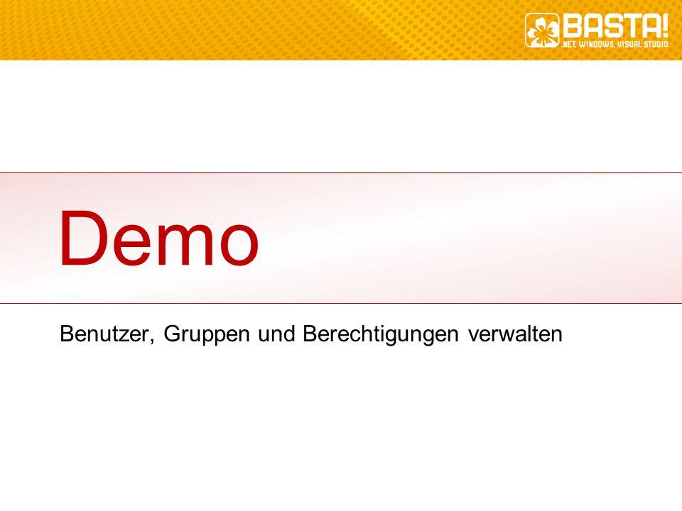 Demo Benutzer, Gruppen und Berechtigungen verwalten