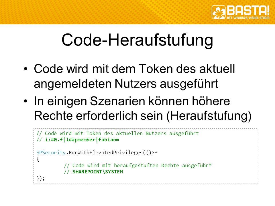 Code-Heraufstufung Code wird mit dem Token des aktuell angemeldeten Nutzers ausgeführt.