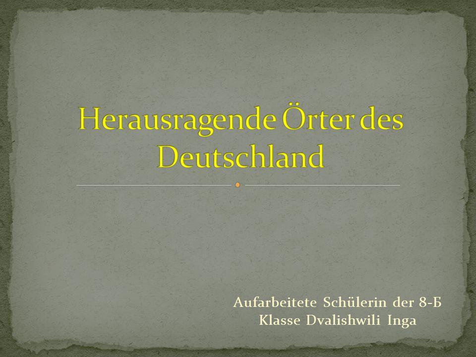 Herausragende Örter des Deutschland