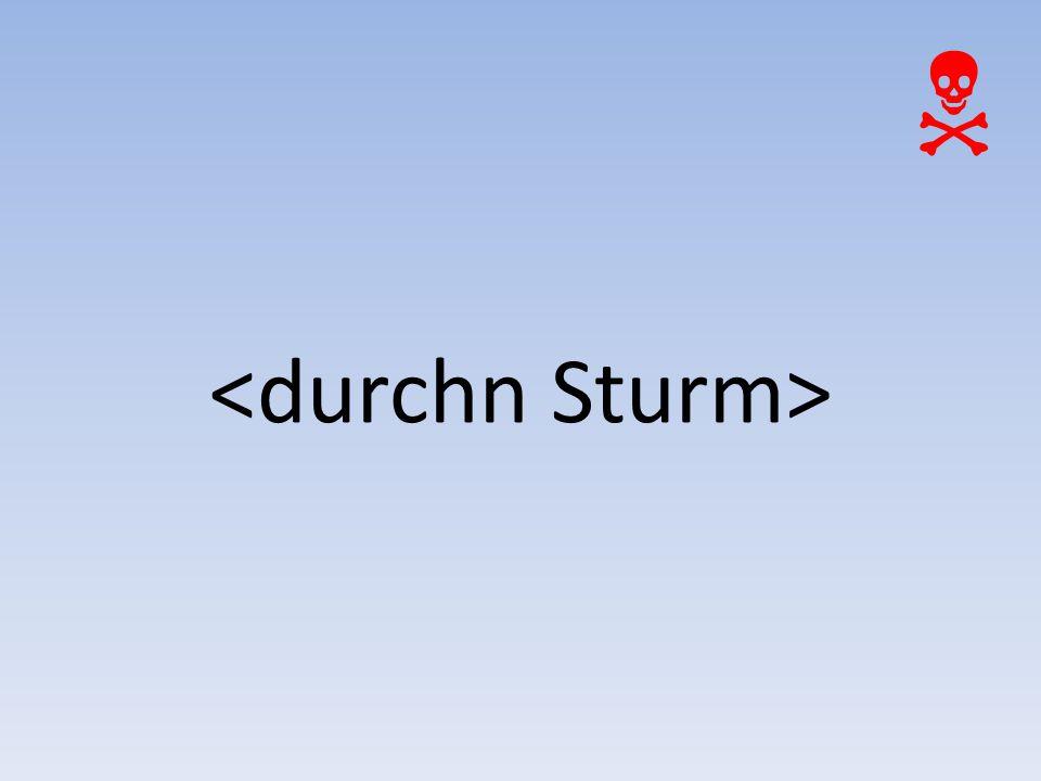 <durchn Sturm> 