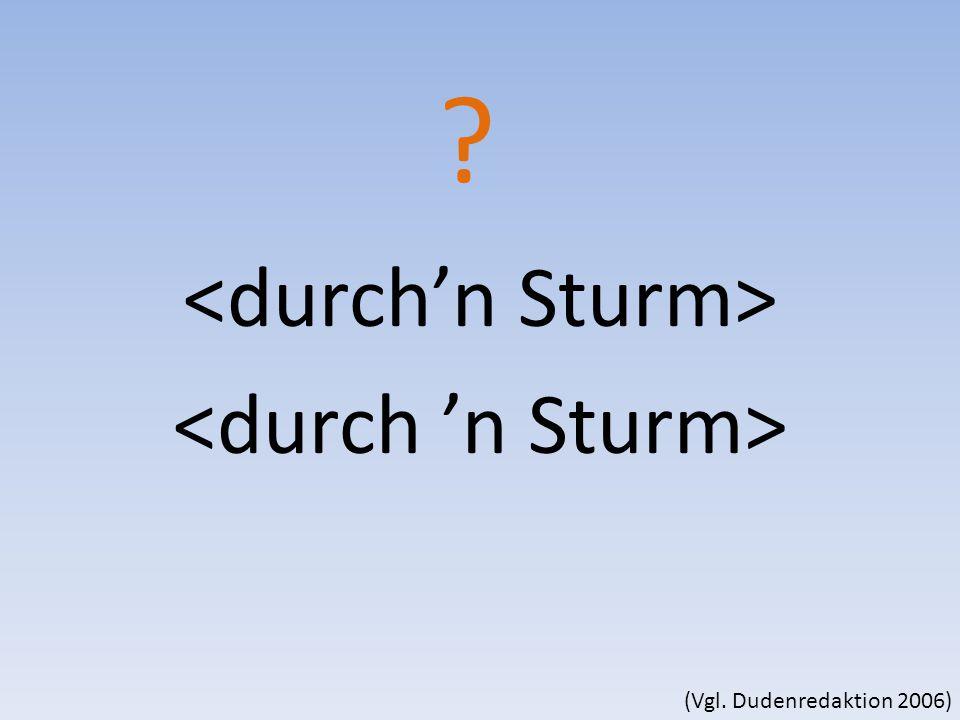 <durch'n Sturm> <durch 'n Sturm>