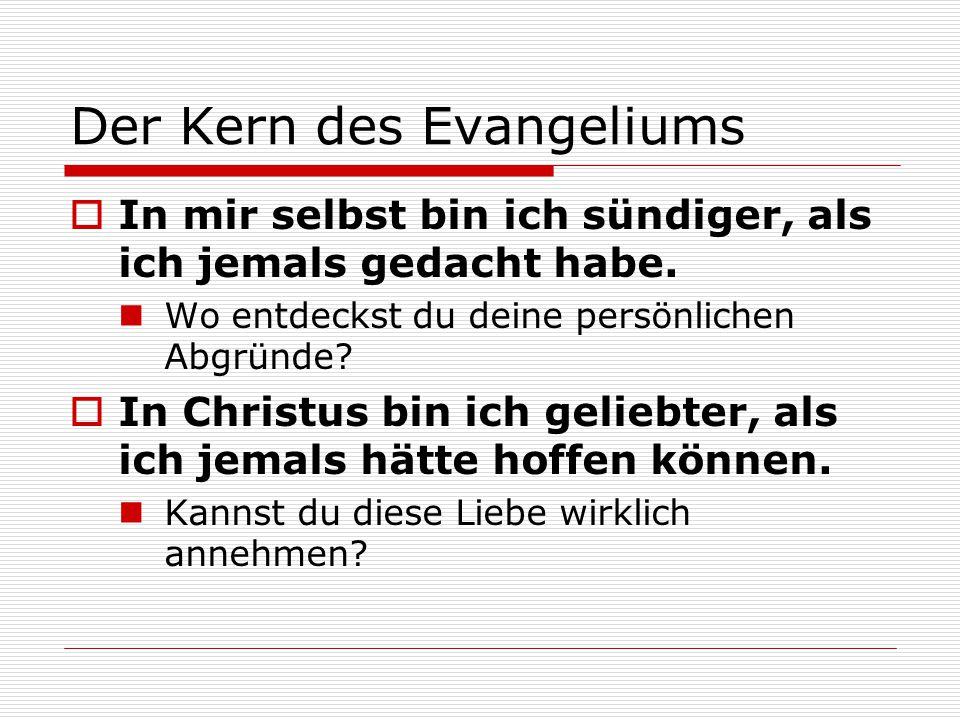 Der Kern des Evangeliums
