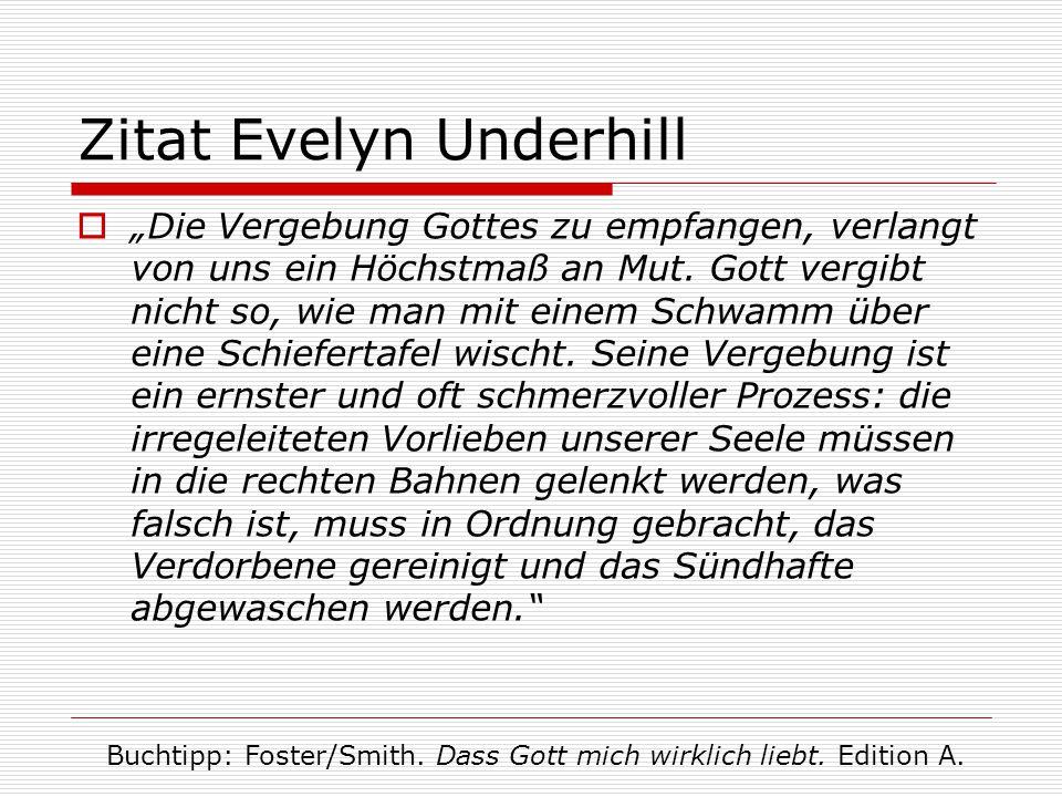 Zitat Evelyn Underhill