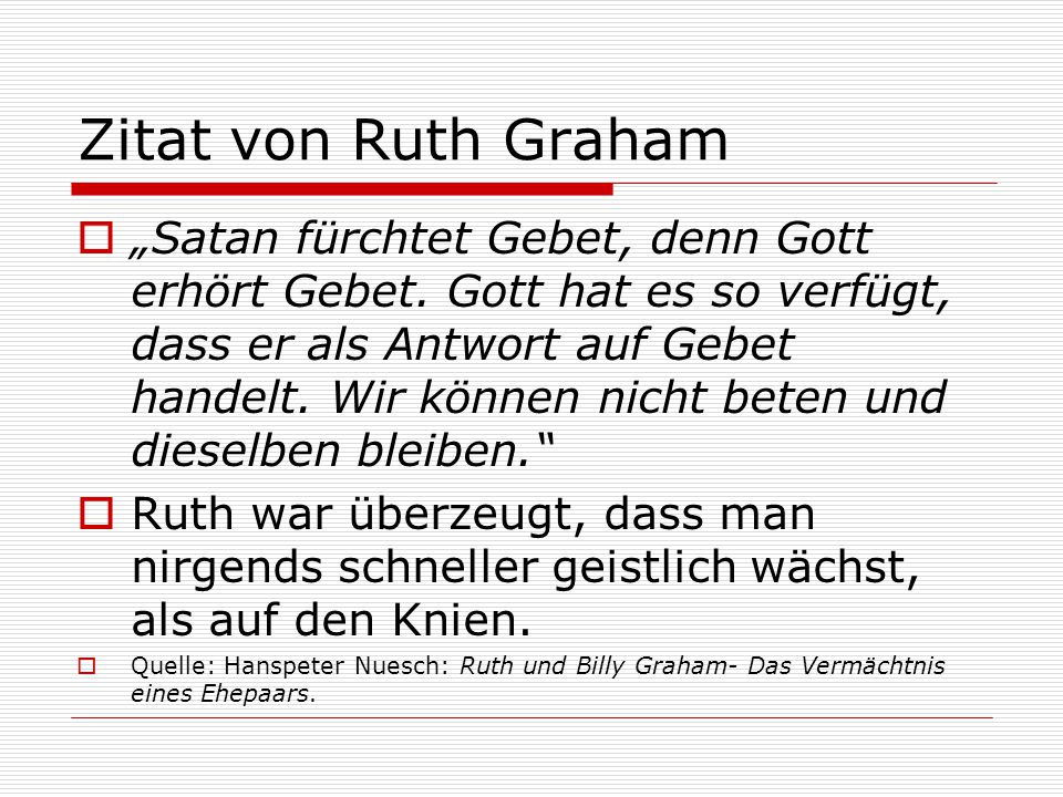 Zitat von Ruth Graham