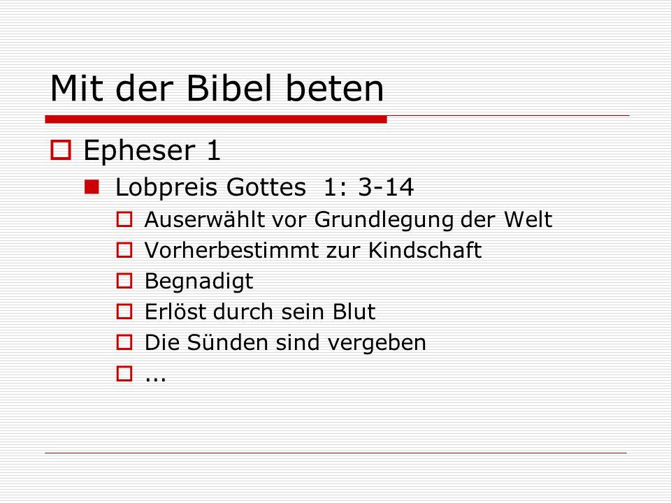 Mit der Bibel beten Epheser 1 Lobpreis Gottes 1: 3-14