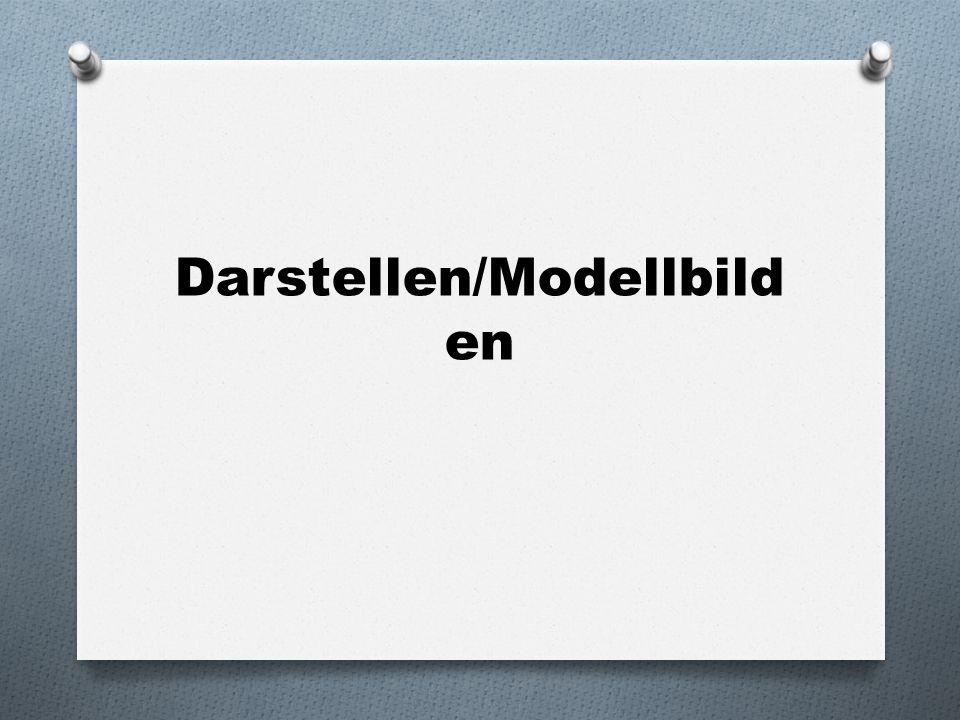 Darstellen/Modellbilden