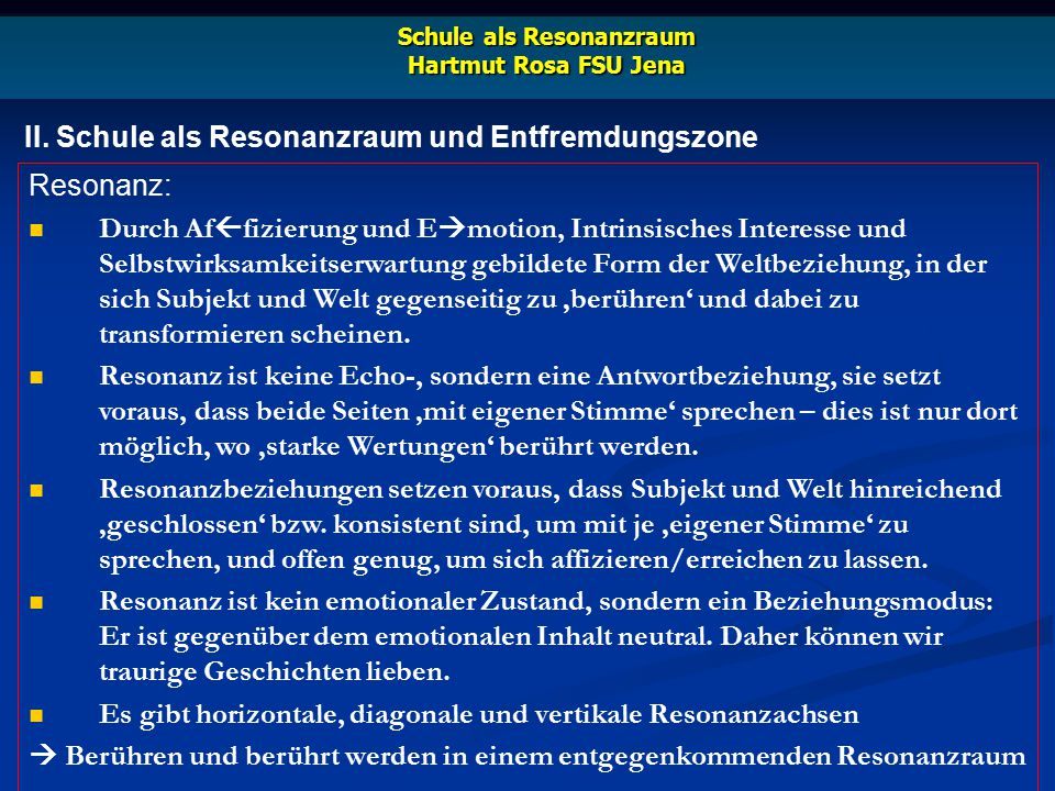 Schule als Resonanzraum Hartmut Rosa FSU Jena