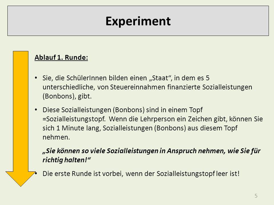 Experiment Ablauf 1. Runde: