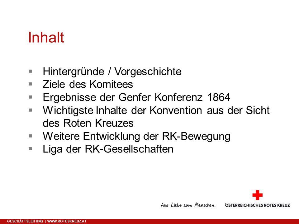 Inhalt Hintergründe / Vorgeschichte Ziele des Komitees