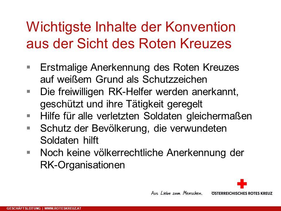 Wichtigste Inhalte der Konvention aus der Sicht des Roten Kreuzes