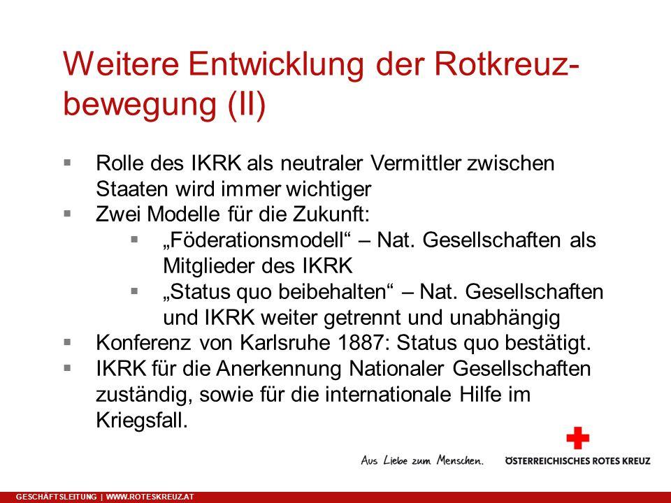 Weitere Entwicklung der Rotkreuz-bewegung (II)