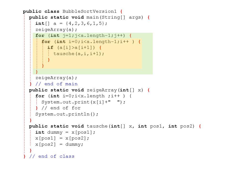 public class BubbleSortVersion1 {