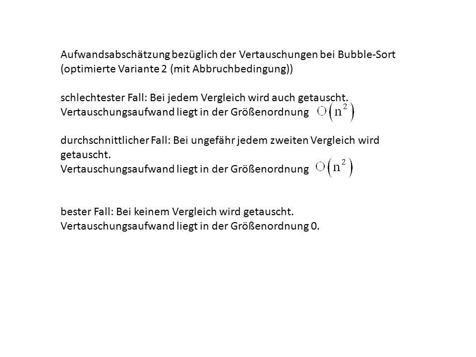 Aufwandsabschätzung bezüglich der Vertauschungen bei Bubble-Sort (optimierte Variante 2 (mit Abbruchbedingung))