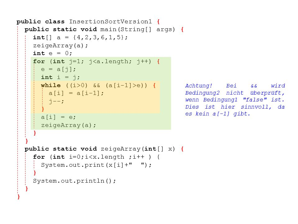 public class InsertionSortVersion1 {