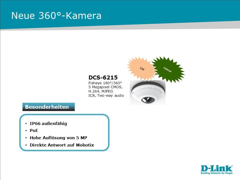 Neue 360°-Kamera DCS-6215 Besonderheiten IP66 außenfähig PoE