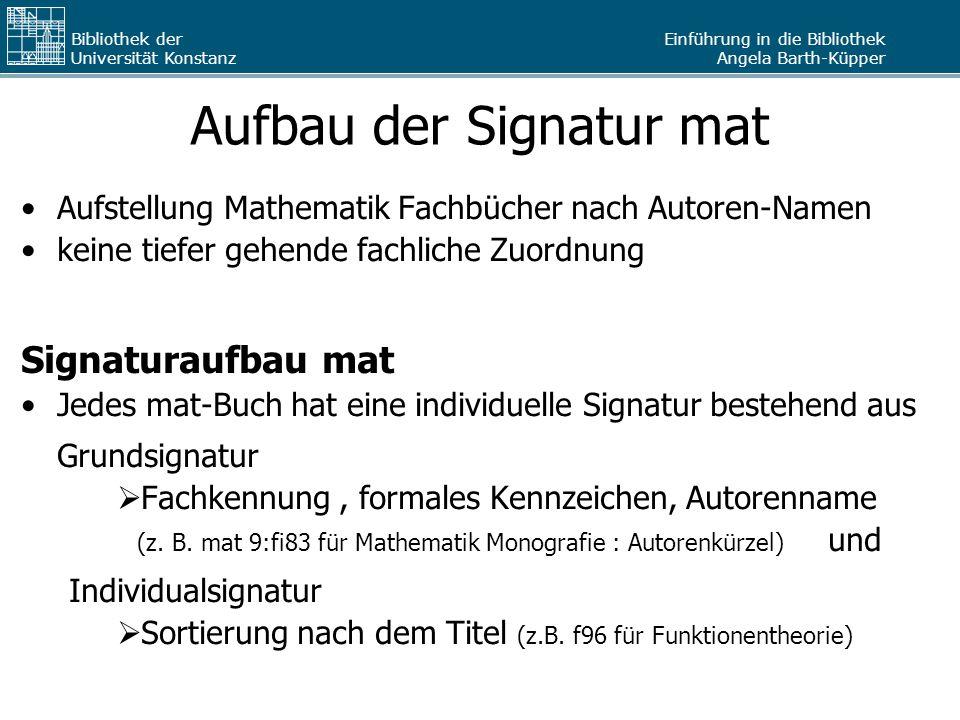 Aufbau der Signatur mat