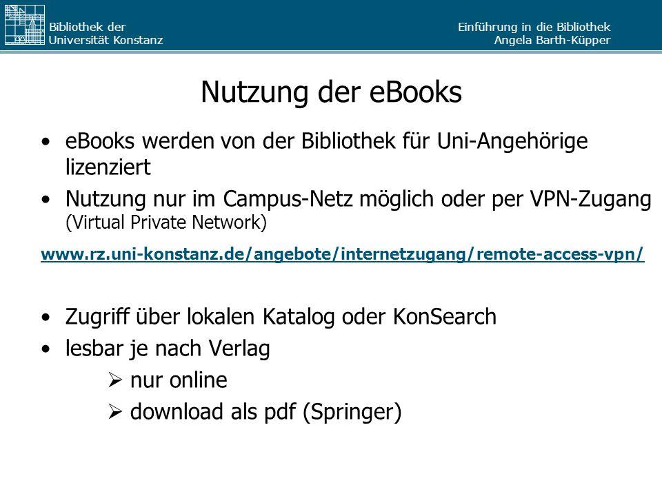 Nutzung der eBooks eBooks werden von der Bibliothek für Uni-Angehörige lizenziert.