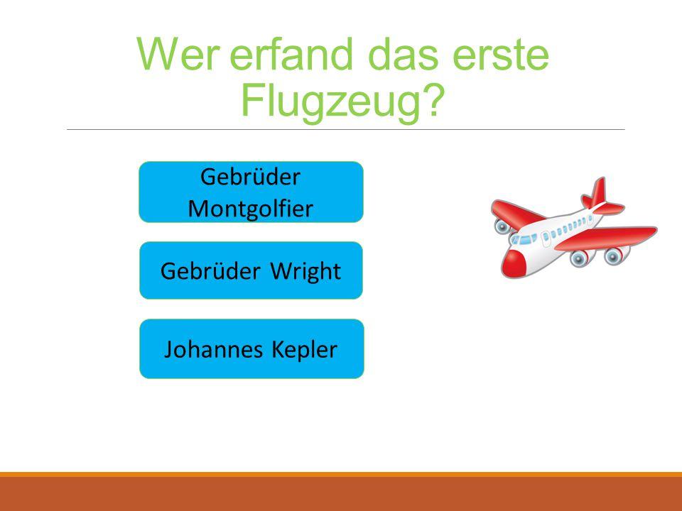 Wer erfand das erste Flugzeug