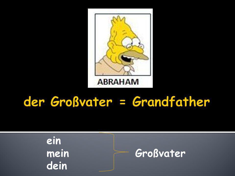 der Großvater = Grandfather