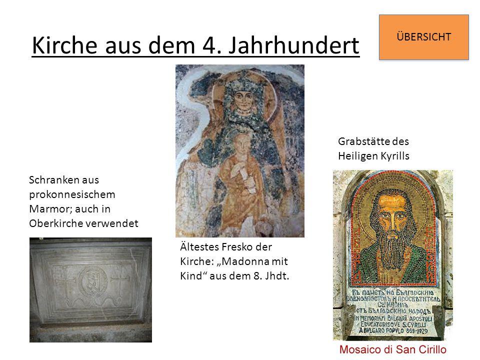 Kirche aus dem 4. Jahrhundert