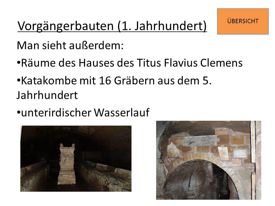 Vorgängerbauten (1. Jahrhundert)