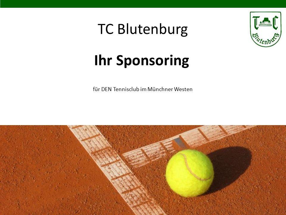 für DEN Tennisclub im Münchner Westen im Münchner Westen