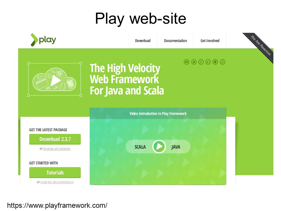 Play web-site https://www.playframework.com/