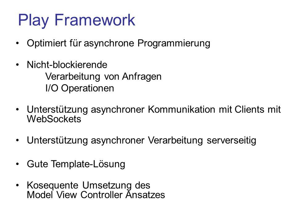 Play Framework Optimiert für asynchrone Programmierung