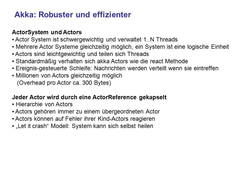 Akka: Robuster und effizienter