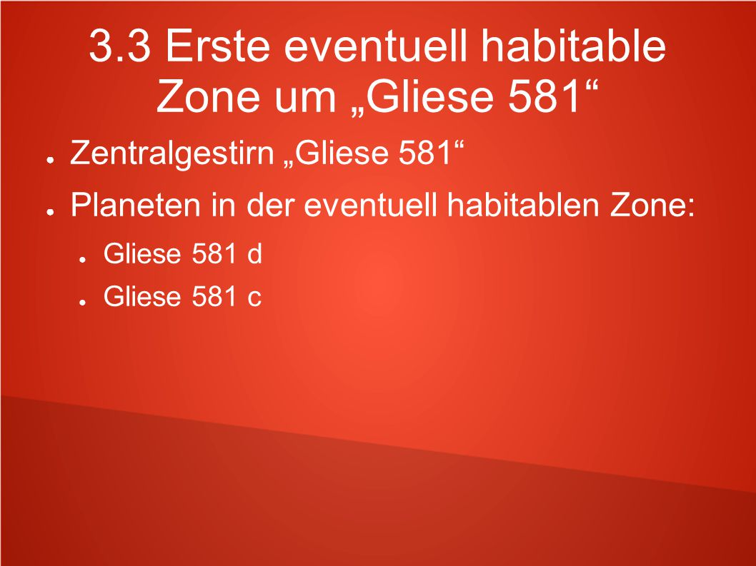 "3.3 Erste eventuell habitable Zone um ""Gliese 581"