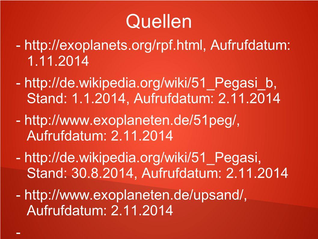 Quellen - http://exoplanets.org/rpf.html, Aufrufdatum: 1.11.2014