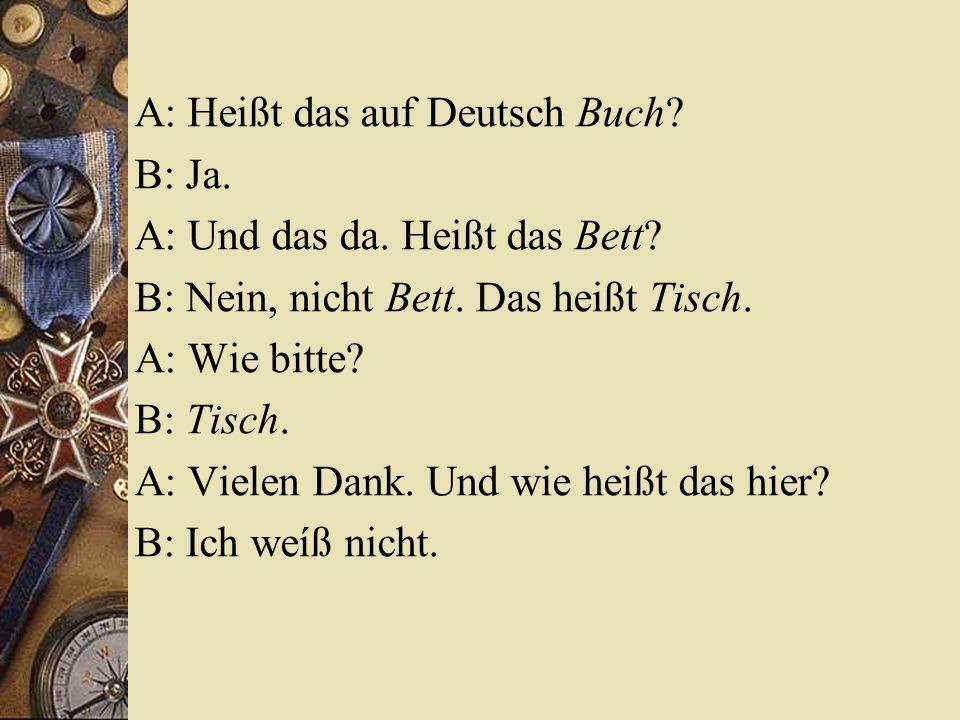 A: Heißt das auf Deutsch Buch